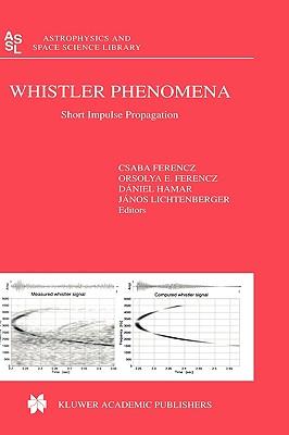 Whistler Phenomena By Ferencz, Csaba (EDT)